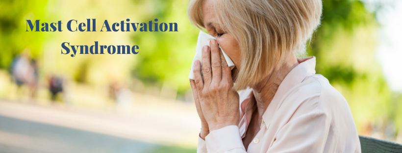 Is Mast Cell Activation Syndrome The Reason Behind Your Allergy-Like Symptoms?
